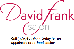David Frank Hair Salon | Scottsdale Hair Stylists